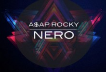 A$AP ROCKY Vs Nero